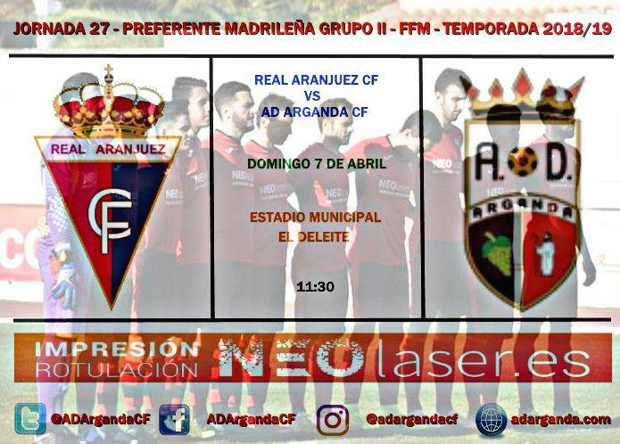 J. 27 | Real Ranjuez CF - AD Arganda CF