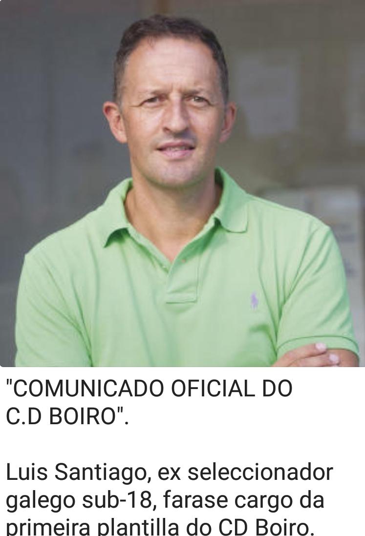 LUIS SANTIAGO, NOVO ADESTRADOR DO C.D.BOIRO .