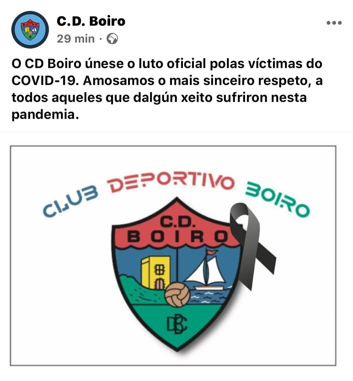 O C.D. BOIRO UNESE OS 10 DIAS DE LUTO OFICIAL POLAS VÍCTIMAS COVID- 19
