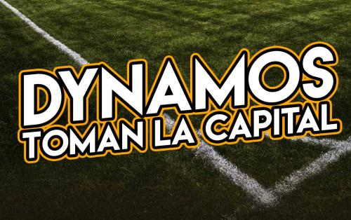 Dynamos Arriban a la capital