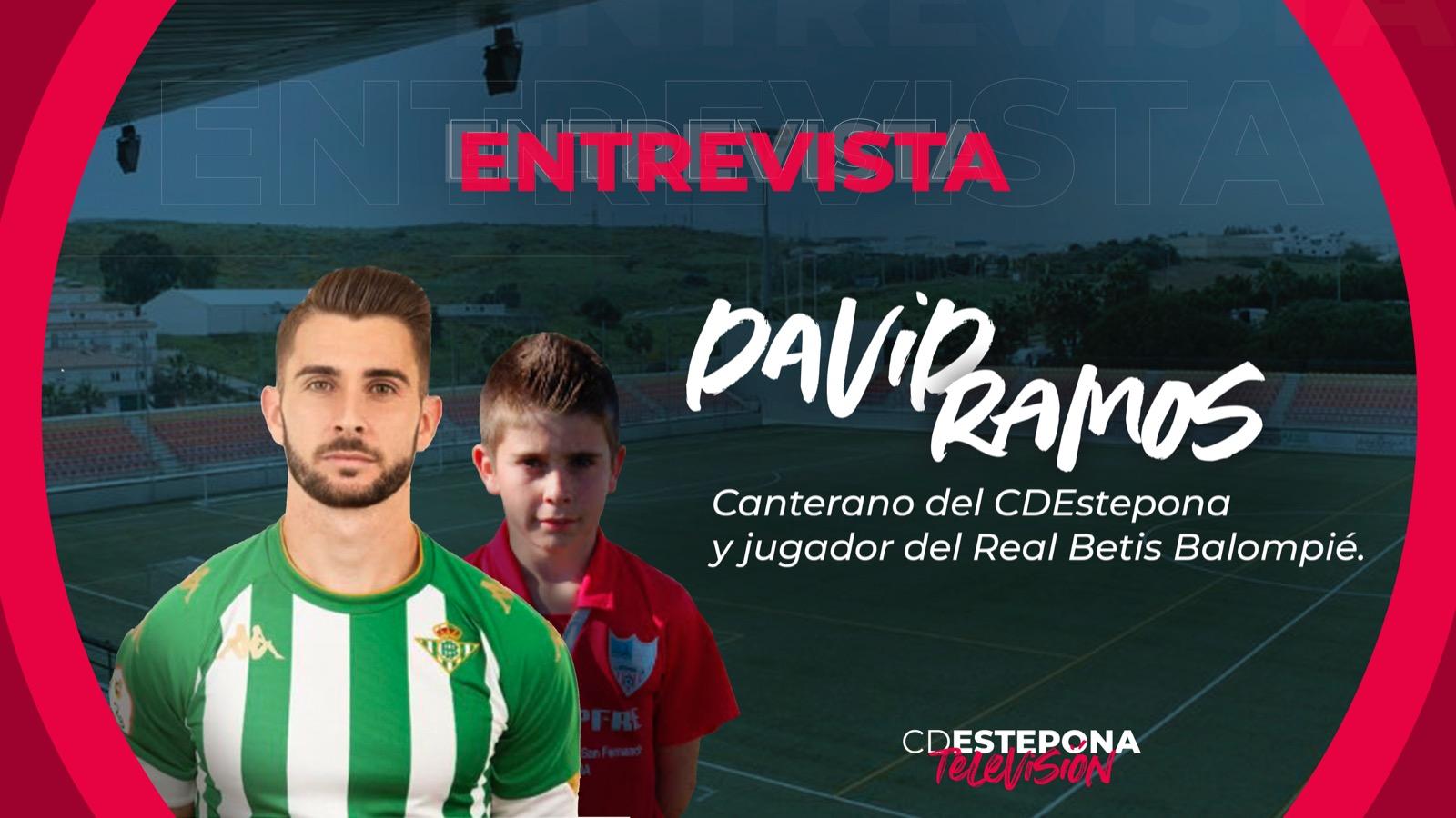 ENTREVISTA A DAVID RAMOS CANTERANO DEL ESTEPONA