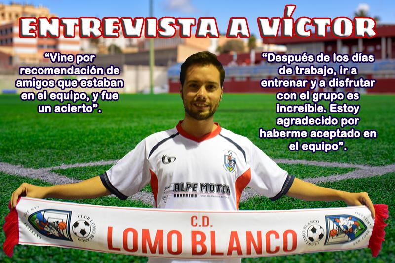 Entrevista a nuestro jugador regional Víctor Hernández