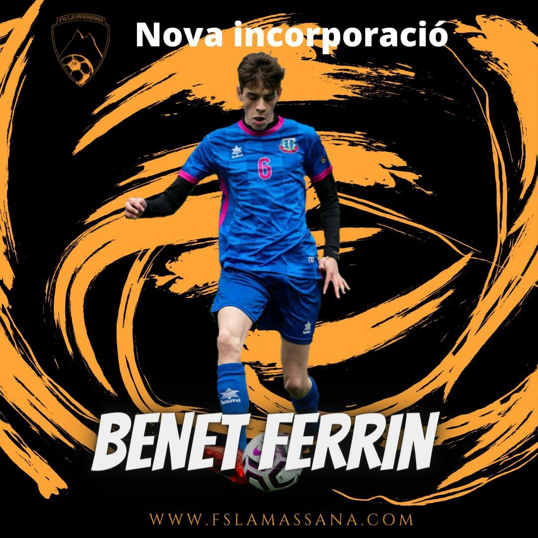 """NOVA INCORPORACIÓ """"BENET FERRIN"""""""