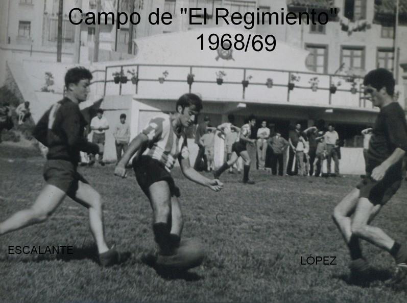 """TEMP. 1968-69 1ª REGIONAL (04-04-69 EN EL """"REGIMIENTO"""""""