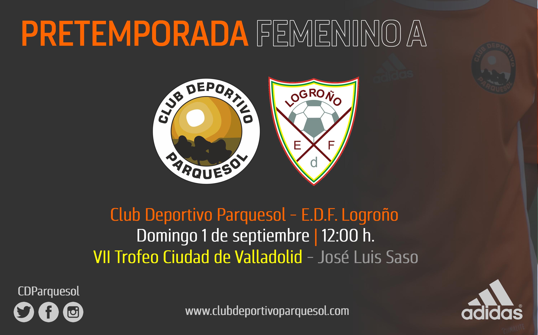 FEMENINO A | E.D.F. Logroño, rival en el VII Trofeo Ciudad de Valladolid