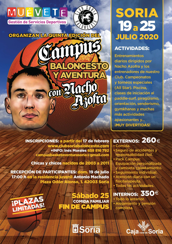 ABIERTAS LAS INSCRIPCIONES DEL V CAMPUS BALONCESTO Y AVENTURA CON NACHO AZOFRA DEL 19 AL 25 DE JULIO DEL 2020.