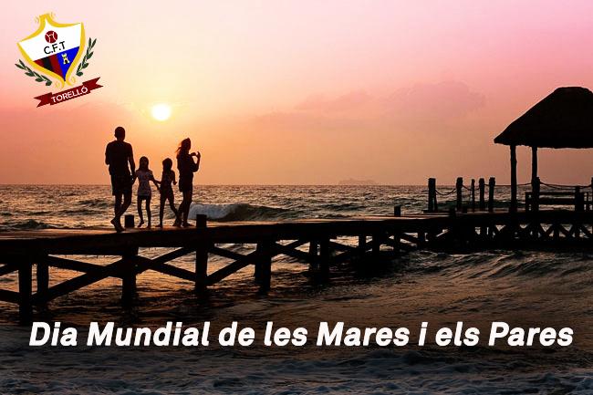 DIA MUNDIAL DE LES MARES I ELS PARES