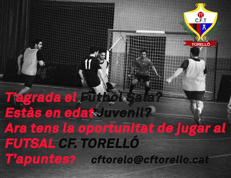 VOLS JUGAR A FUTBOL SALA AMB EL CF. TORELLÓ?