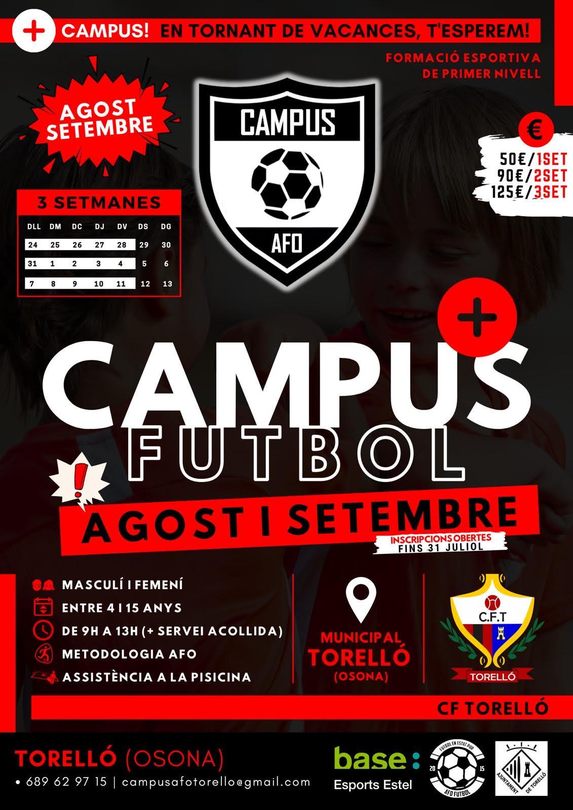 CAMPUS DE FUTBOL agost i setembre #CAMPUSAFO #CFTORELLÓ