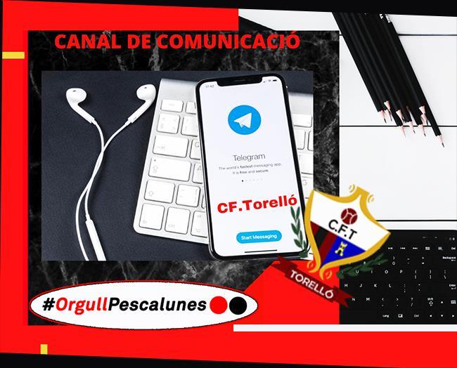 CANAL DE COMUNICACIÓ A TELEGRAM: CF.Torelló