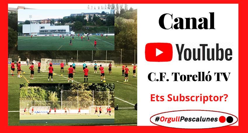 CANAL DE YOUTUBE CF. TORELLÓ