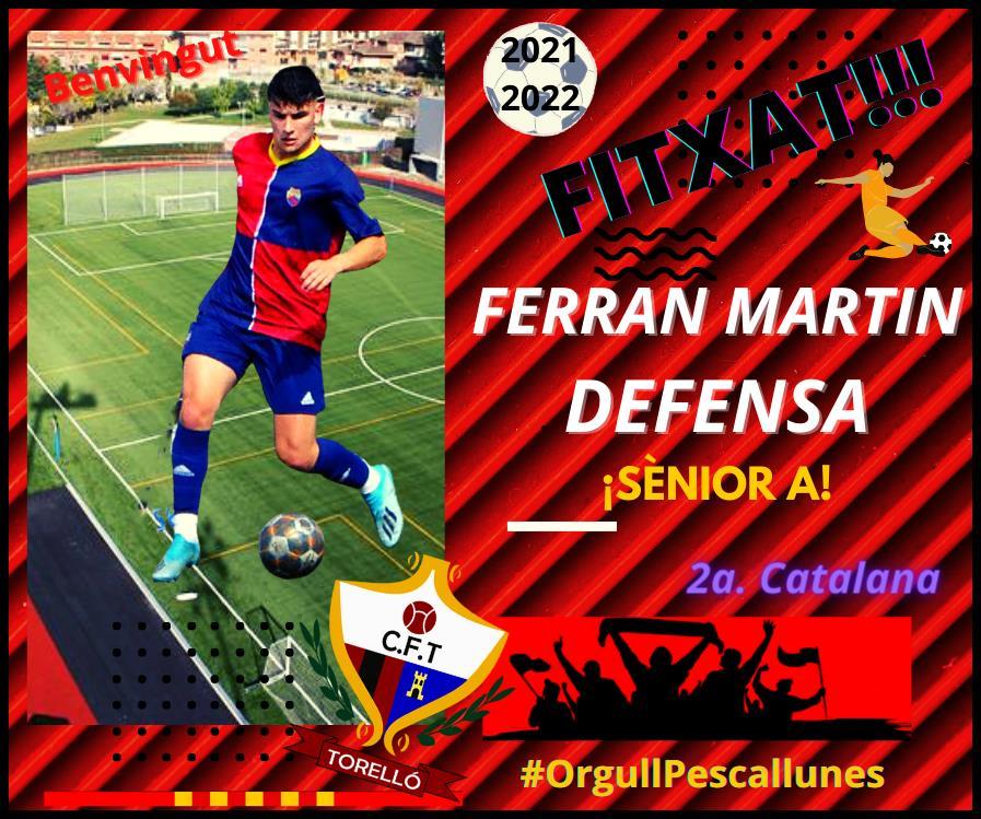 FITXAT: Ferran Martin procedent del Juvenil Nacional del Mercantil