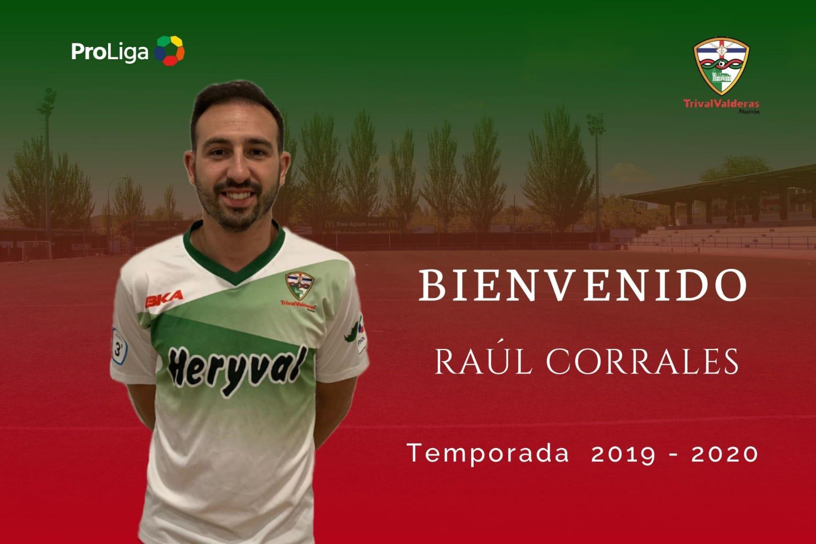 OFICIAL   Raúl Corrales,  séptima incorporación del Primer Equipo