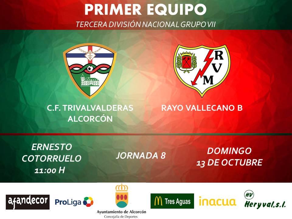 "PREVIA TERCERA / TRIVALVALDERAS ALCORCÓN – Rayo Vallecano ""B"""