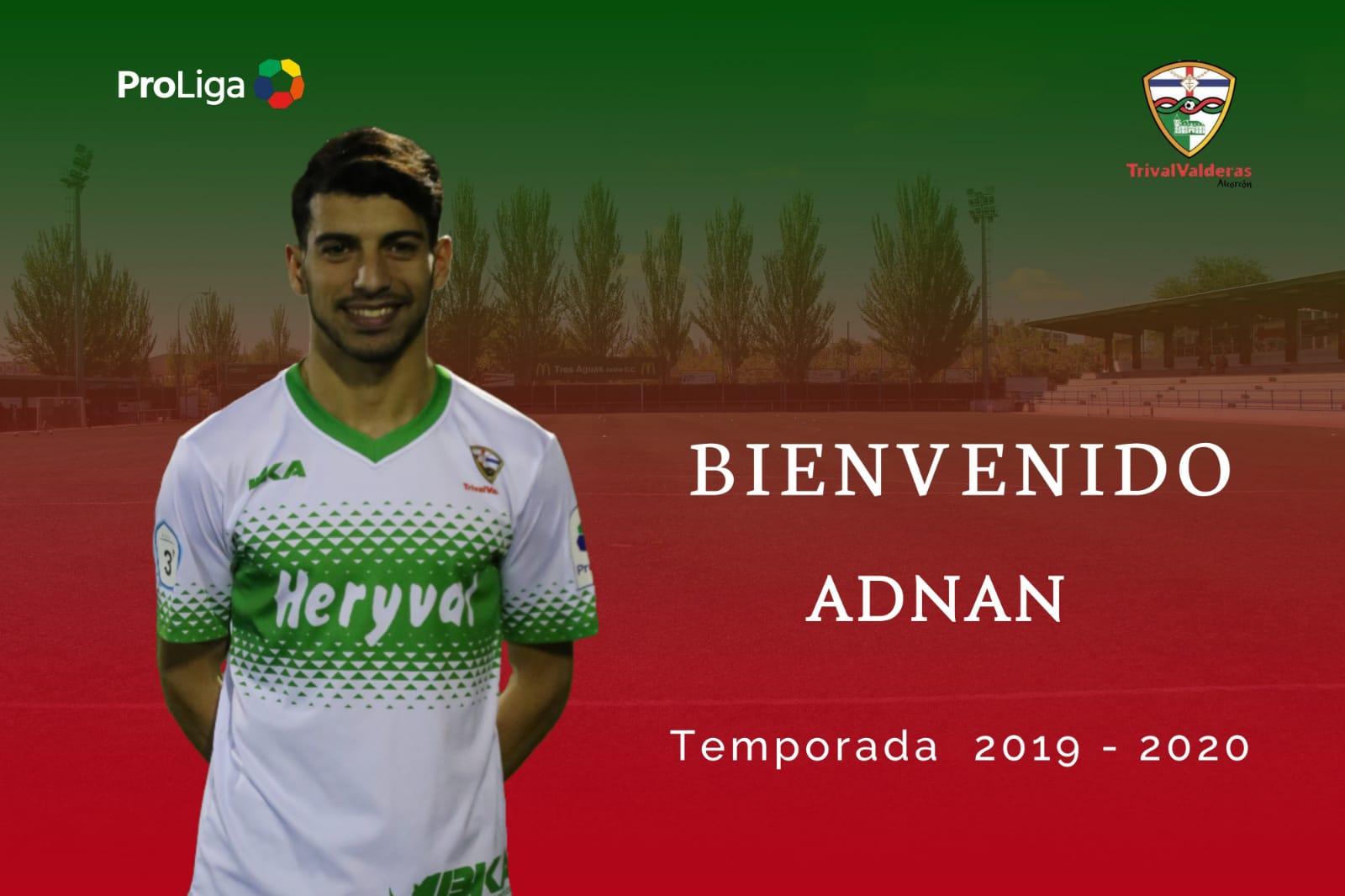 OFICIAL | Adnan, nueva incorporación del Primer Equipo