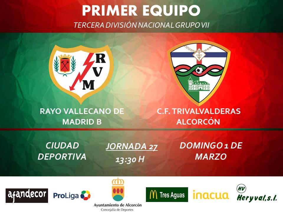 "PREVIA TERCERA / Rayo Vallecano ""B"" - TRIVALVALDERAS ALCORCÓN"