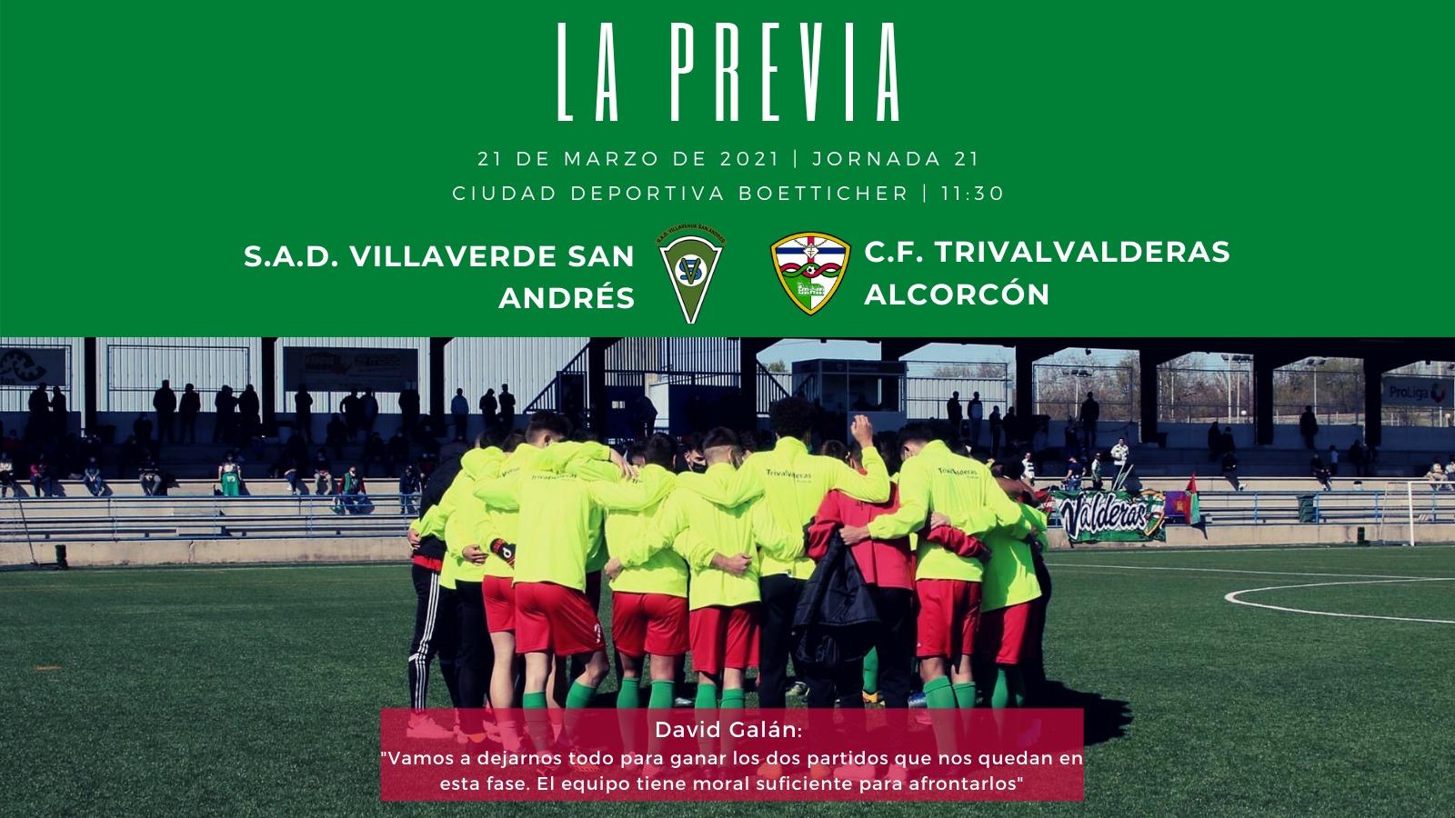 PREVIA J21| S.A.D. Villaverde San Andrés - C.F. TrivalValderas Alcorcón
