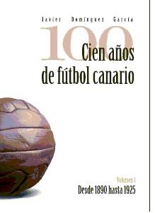 """Volumen V de  """"Cien Años de fútbol canario"""""""